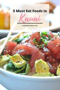 5 Must Eat Foods in Kauai, Hawaii