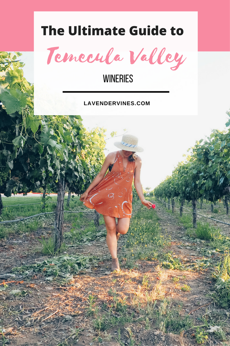 The Ultimate Guide to the Temecula Valley Wineries