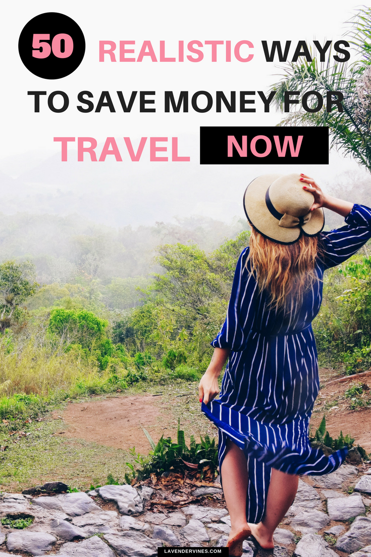 50 Realistic Ways to Save Money for Travel NOW