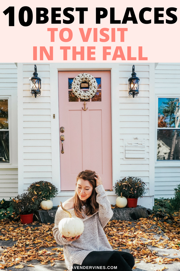 Best Places to Visit in the Fall