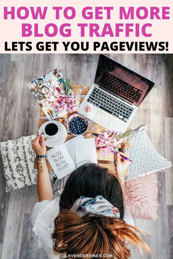 How to Get More Blog Traffic: Let's Get You Some Pageviews!