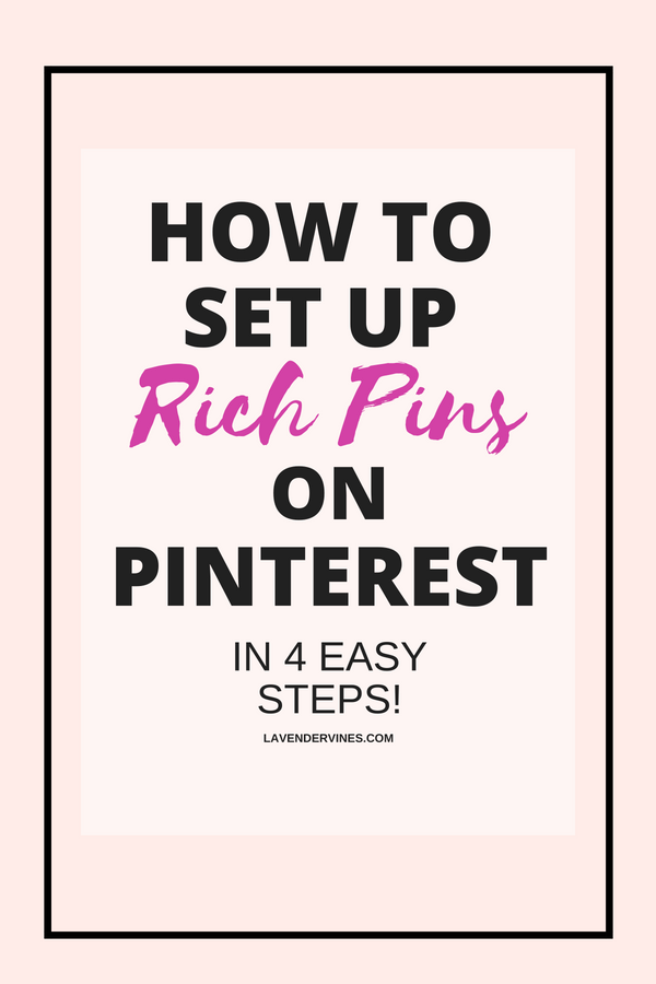 The Easy Way to Properly Set Up Rich Pins on Pinterest