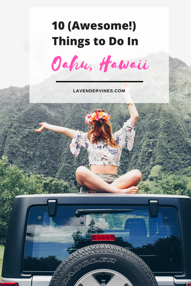 10 (Awesome!) Things to Do on Oahu, Hawaii