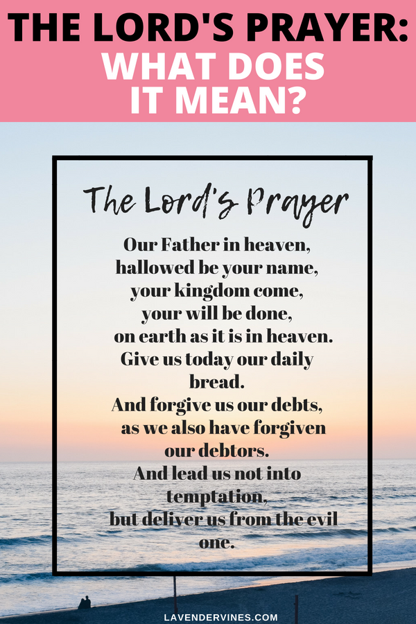The Lord's Prayer: What Does it Mean?