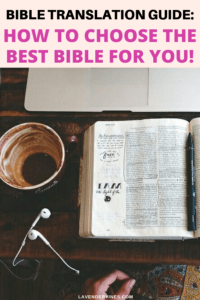 Bible Translation Guide: Which Bible Translation Should I Use?