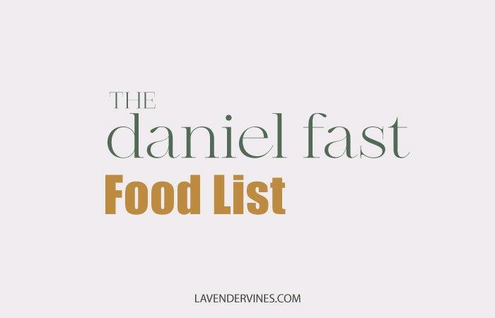 Daniel Fast Food List