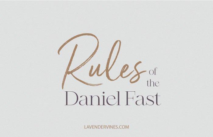 Daniel Fast Rules