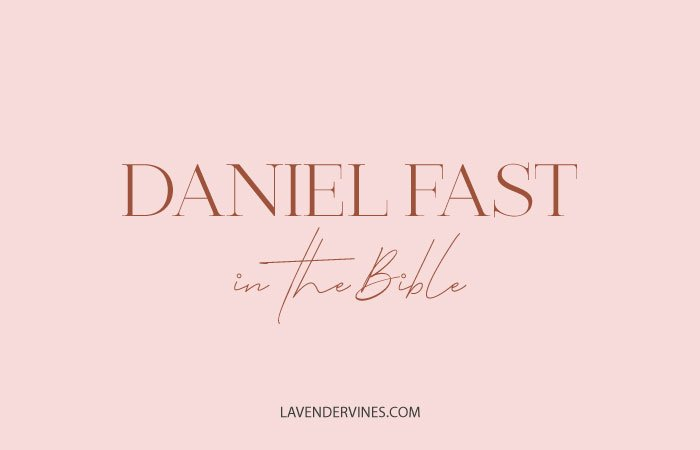 Daniel Fast in the Bible