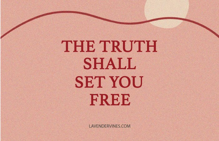 John 8:32 Meaning, the truth shall set you free