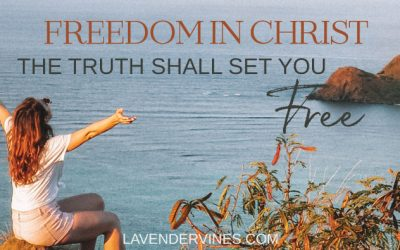 """The Truth Shall Set You Free"" – Freedom in Christ Meaning"