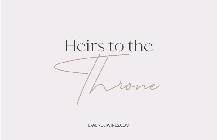 Heirs to the throne meaning