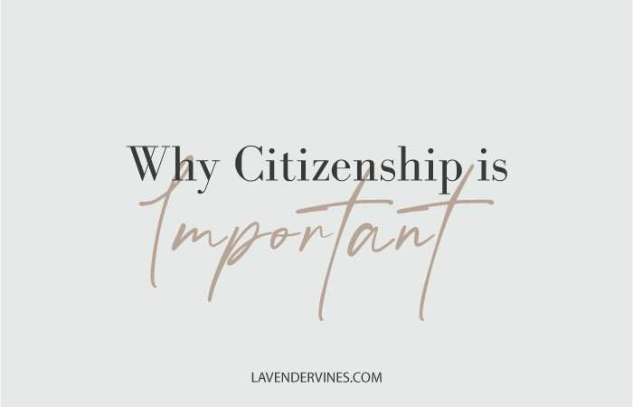 Why Citizenship is Important