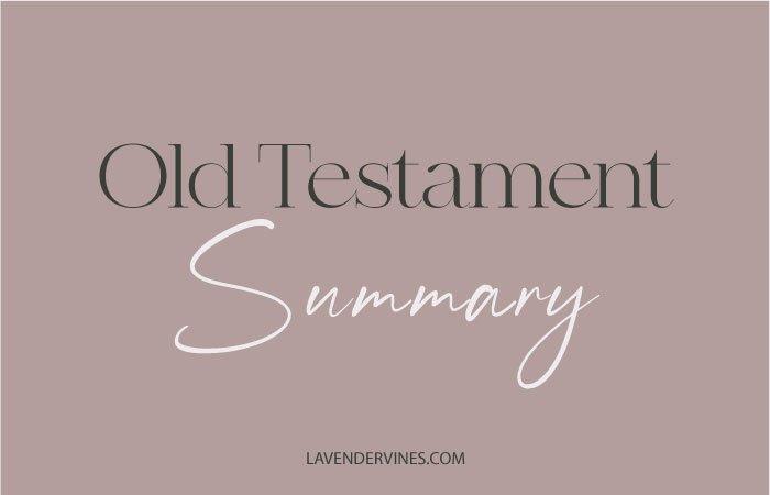 Old Testament Summary