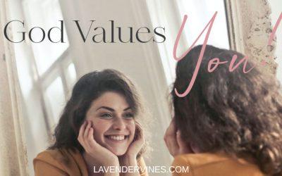 God Values You