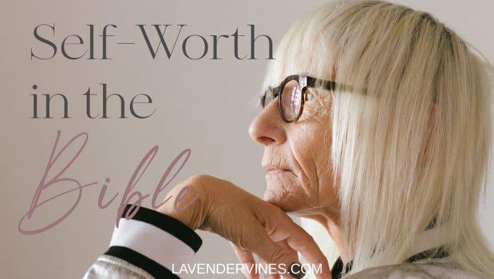 Self-Worth in the Bible