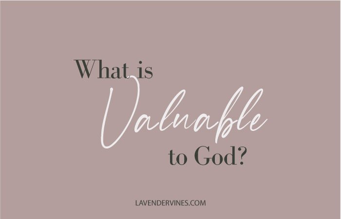 Valuable to God