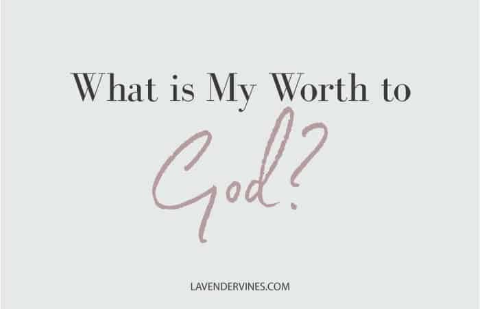 What Is My Worth to God?
