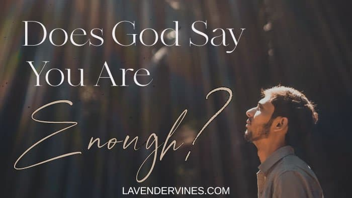 God Says You Are Enough