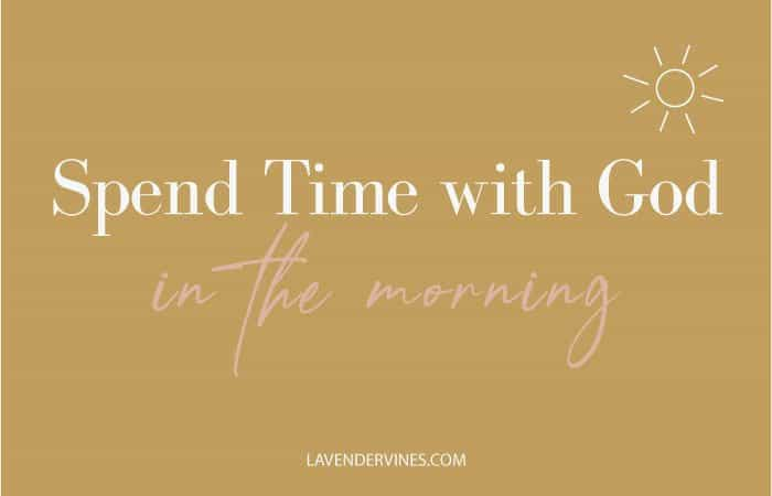 Spent Time with God in the Morning