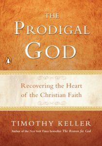 The Prodigal God by Tim Keller
